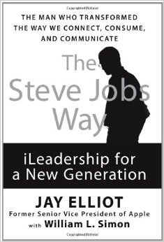 The Steve Jobs Way. iLeadership for a New Generation. Book Cover
